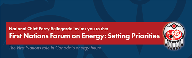 First Nations Forum on Energy - Setting Priorities Event Banner