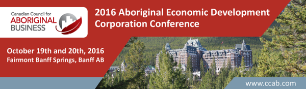 2016 Aboriginal Economic Development Corporation Conference